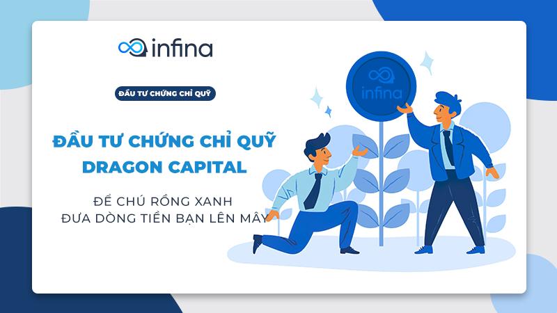 Đầu tư chứng chỉ quỹ Dragon Capital